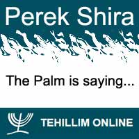 Perek Shira : The Palm is saying