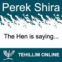 Perek Shira : The Hen is saying
