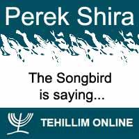 Perek Shira : The Songbird is saying
