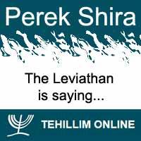 Perek Shira : The Leviathan is saying