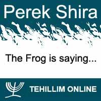 Perek Shira : The Frog is saying