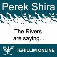 Perek Shira : The Rivers are saying