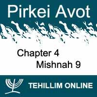Pirkei Avot - Mishnah 9 - Chapter 4