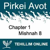 Pirkei Avot - Mishnah 8 - Chapter 1