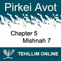 Pirkei Avot - Mishnah 7 - Chapter 5