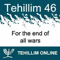 Tehillim 46 - Psalm 46 - Chapter 46 - Tehillim Online